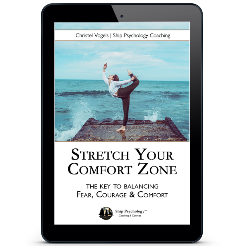 Stretch Your comfort zone | Step out of your comfort zone | Ship Psychology | Training E-book